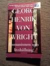 Humanismen som livshållning och andra essayer - Georg Henrik von Wright