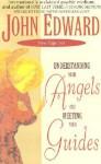 Understanding Your Angels - John Edward