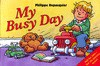 My Busy Day - Philippe Dupasquier