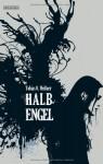 HalbEngel - Tobias O. Meißner
