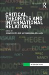 Critical Theorists and International Relations - Edkins Jenny, Nick Vaughan-Williams