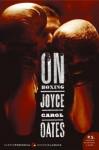 On Boxing - Joyce Carol Oates, John Ranard