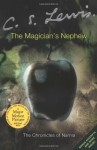 The Magician's Nephew (Chronicles of Narnia) - C.S. Lewis