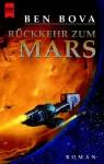 Rückkehr zum Mars (The Grand Tour, #7) - Ben Bova