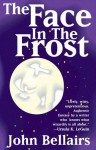 The Face In The Frost - John Bellairs