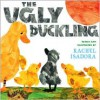 The Ugly Duckling - Rachel Isadora