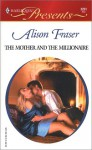 The Mother and the Millionaire - Alison Fraser