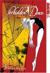 Forbidden Dance, Vol. 3 - Hinako Ashihara