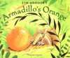 Armadillo's Orange - Jim Arnosky