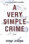 A Very Simple Crime - Grant Jerkins, Edwin Tse