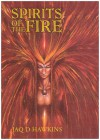 Spirits of the Fire - Jaq D. Hawkins