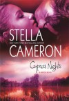 Cypress Nights - Stella Cameron