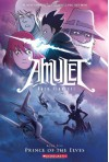 Amulet, Vol. 5: Prince of the Elves - Kazu Kibuishi