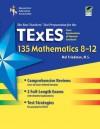 Texas TExES 135 Mathematics 8-12 (TExES Teacher Certification Test Prep) - Mel Friedman, Steve Reiss