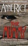 The Mummy or Ramses the Damned (Audio) - Michael York, Anne Rice