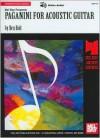Mel Bay presents Paganini for Acoustic Guitar - Ben Bolt