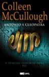 António e Cleópatra (O Primeiro Homem de Roma #7) - Colleen McCullough, Rute Rosa da Silva