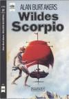 Wildes Scorpio - Alan Burt Akers, Thomas Schlück
