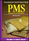 Everything You Need to Know about PMS - Barbara Moe
