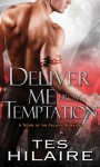 Deliver Me from Temptation - Tes Hilaire