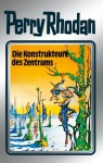 "Perry Rhodan 41: Die Konstrukteure des Zentrums (Silberband): 9. Band des Zyklus ""M 87"" (Perry Rhodan-Silberband) (German Edition) - Clark Darlton, H. G. Ewers, Hans Kneifel, William Voltz, K.H. Scheer, Johnny Bruck"