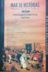 Mar de Histórias: Antologia do Conto Mundial, Volume 2 - Do Fim da Idade Média ao Romantismo - Aurélio Buarque de Holanda Ferreira, Paulo Rónai