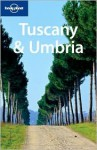 Lonely Planet Tuscany & Umbria - Lonely Planet, Alison Bing, Alex Leviton, Nicola Williams
