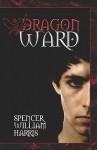 Dragon Ward - Spencer Harris, Sally Harris