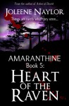 Heart of the Raven - Joleene Naylor