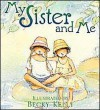 My Sister and Me Kit (Boxed Kits) - Becky Kelly
