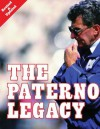 The Paterno Legacy - Gene Collier, Ron Cook, Niall Caldwell, Chuck Finder, Steve Halvonik, Lori Shontz, Bob Smizik, Dave Anderson