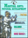Martial Arts: Physical Development (Lloyd, Bryant, Martial Arts.) - Bryant Lloyd