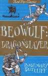 Beowulf: Dragonslayer - Rosemary Sutcliff, Charles Keeping
