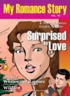 Surprised by Love (MyRomanceStory) - Maryan Gibson, David Hillman, Judy Leaver, C.L. Young, Italo Ahumada