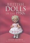 British Dolls of the 1950s - Susan Brewer