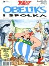 Obeliks i spółka (Asteriks, #23) - René Goscinny, Albert Uderzo, Jolanta Sztuczyńska