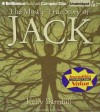 The Mostly True Story of Jack - Kelly Barnhill, Luke Daniels