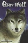 Gray Wolf, Single Copy, Next Chapters - Dina Anastasio