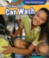 Run Your Own Car Wash - Emma Carlson Berne