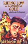 Riding Low Through the Streets of Gold: Latino Literature for Young Adults - Judith Ortiz Cofer