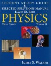 Student Study Guide & Selected Solutions Manual: Physics Volume II - David Reid, James S. Walker