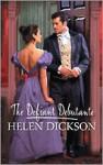 The Defiant Debutante - Helen Dickson
