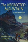 The Neglected Mountain - Malcolm Saville