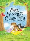 When Wishing Comes True - Hiawyn Oram, Vanessa Cabban