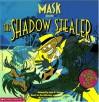 The Shadow Stealer - Jane B. Mason