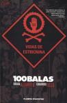 100 Balas: Vidas de estricnina - Brian Azzarello, Eduardo Risso