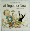 All Together Now!: A Lift-The-Flap Book - Nick Butterworth