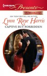 Captive but Forbidden - Lynn Raye Harris