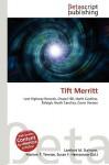 Tift Merritt - Lambert M. Surhone, VDM Publishing, Susan F. Marseken