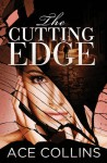 The Cutting Edge - Ace Collins